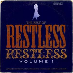 Vinne Favale-Restless, Restless Vol. 1